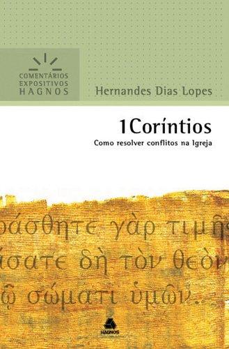 1 Coríntios - Coleção Comentários Expositivos Hagnos