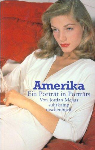 Amerika: Ein Porträt in Porträts (suhrkamp taschenbuch)