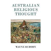 Australian Religious Thought: Six Explorations