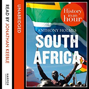 South Africa: History in an Hour Hörbuch
