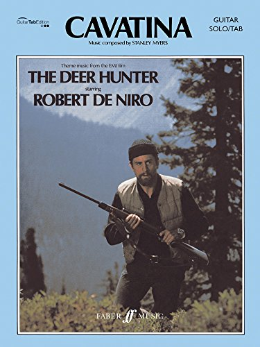 Cavatina: Theme Music from the EMI Film Deer Hunter: Guitar Solo/Tab (Faber - Deer Sheet Music