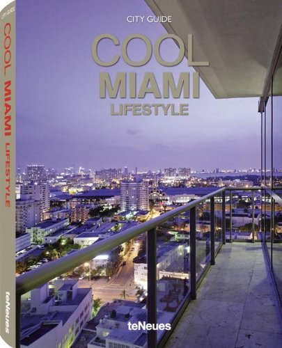 Cool Miami, Lifestyle (Cool Guides)