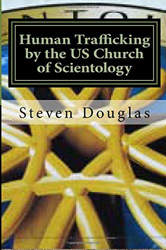 Human Trafficking by the US Church of Scientology: From Russia to America / From Freedom to Slavery ebook