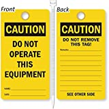 Do Not Operate This Equipment, Heavy Duty 15 mil thick Vinyl Tag, 25 Tags / Pack, 3.25'' x 6''
