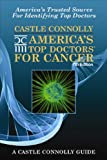 America's Top Doctors for Cancer (America's Top Doctors for Cancer (Paperback))