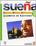 img - for Suena 3, Nivel Avanzado, Cuaderno de Ejercicios (Metodos) (Spanish Edition) book / textbook / text book