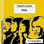 ABBA (Biografie kompakt) | Robert Sasse,Yannick Esters