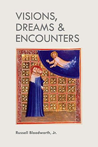 Visions, Dreams & Encounters