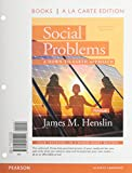 Social Problems : A down to Earth Approach, Books a la Carte Plus NEW MySocLab with Pearson EText -- Access Card Package, Henslin, James M., 0205997406