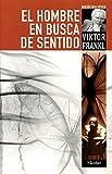 Hombre en busca de sentido (Spanish Edition)