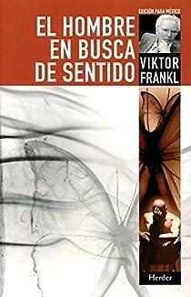 El hombre en busca de sentido par Frankl