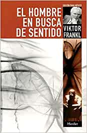 El hombre en busca de sentido: Amazon.es: Frankl, Viktor