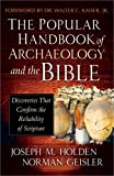 img - for The Popular Handbook of Archaeology and the Bible: Discoveries That Confirm the Reliability of Scripture book / textbook / text book