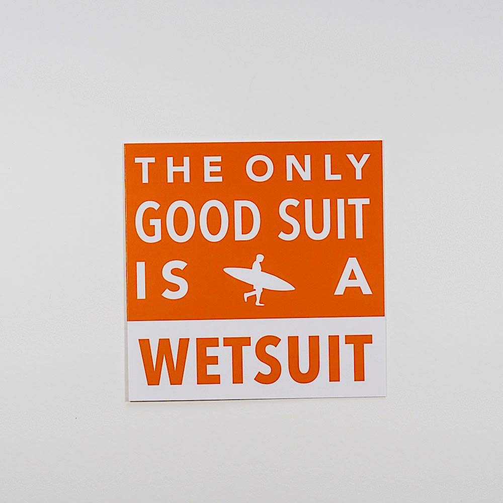 The Only Good Suit is a Wetsuit - Tarjeta de felicitación: Amazon ...