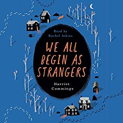 We All Begin as Strangers