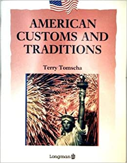 American Customs and Traditions (American Background Readers