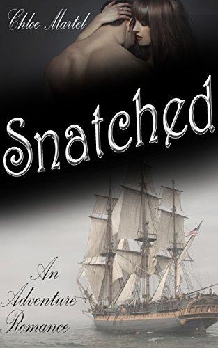 - Snatched: An Adventure Romance