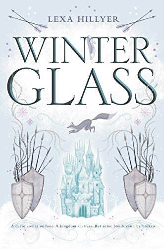 Winter Glass (Spindle Fire Book 2)