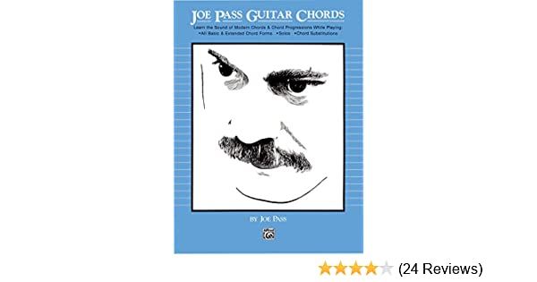 Joe Pass Guitar Chords Learn The Sound Of Modern Chords Chord