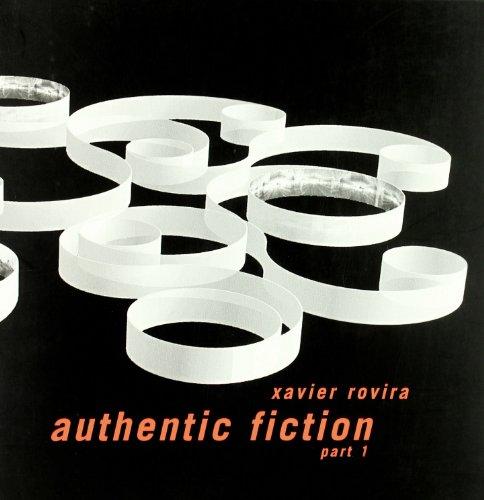 Descargar Libro Authentic Fiction Xavier Rovira