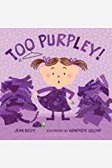 Too Purpley! (Too! Books) Kindle Edition
