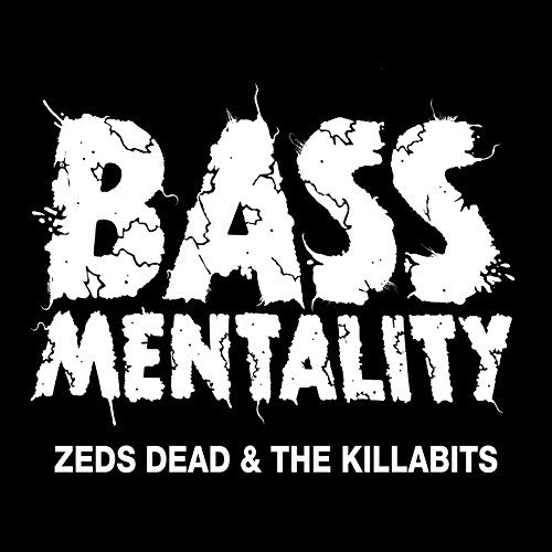 bassmentality zeds dead