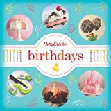 Betty Crocker Birthdays, Betty Crocker Editors, 0544245806