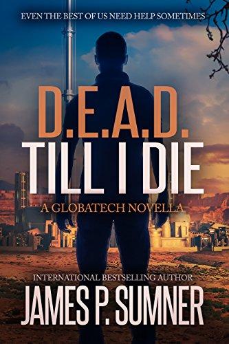 D.E.A.D. Till I Die - A GlobaTech Novella (Adrian Hell Series)