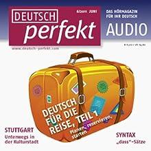 Deutsch perfekt Audio - Deutsch für die Reise. 6/2011 Audiobook by  div. Narrated by  div.