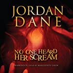 No One Heard Her Scream | Jordan Dane