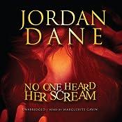 No One Heard Her Scream | Jordan Dane