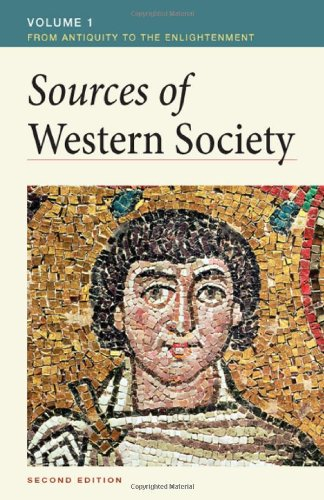 Sources of Western Society, Volume I: From Antiquity to the Enlightenment