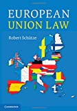 European Union Law, Schütze, Robert, 1107071208