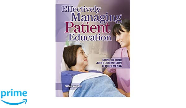 Effectively Managing Patient Education: Going Beyond Joint