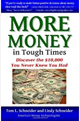 MORE MONEY In Tough Times: Discover the $10,000 You Never Knew You Had Paperback