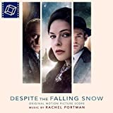 Despite The Falling Snow (Original Motion Picture Score)