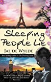 Sleeping People Lie, Jae De Wylde, 1909193100