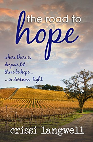 The Road to Hope by [Langwell, Crissi]