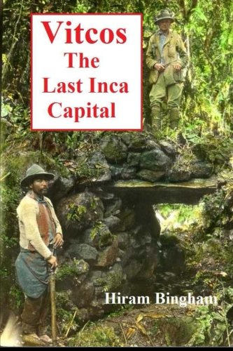 Vitcos: The Last Inca Capital