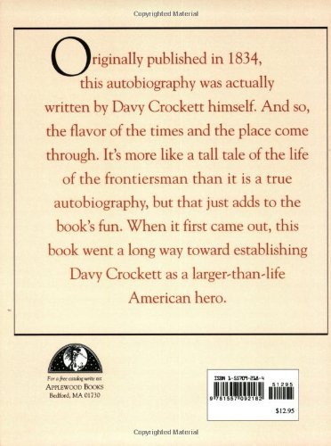 Davy Crockett His Own Story A Narrative Of The Life Of David