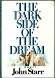 Dark Side of the Dream, John Starr, 0446512397