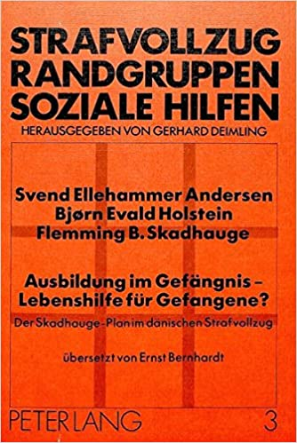 Ausbildung Im Gefaengnis - Lebenshilfe Fuer Gefangene?: Der Skadhauge-Plan Im Daenischen Strafvollzug