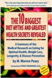 The 10 Biggest Diet Myths that Ruin your Health, Warren Peary, 0962643408