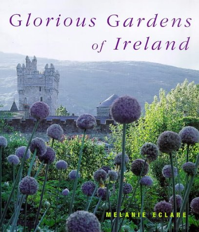 (Glorious Gardens of Ireland)