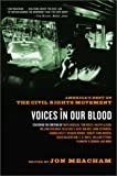 Voices in Our Blood, Jon Meacham, 037575881X