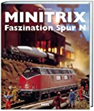Minitrix - Faszination Spur N