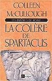 Les maîtres de Rome Tome 4 : La colère de Spartacus