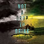 Not a Drop to Drink | Mindy McGinnis