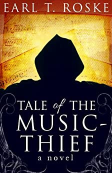Tale Of The Music-Thief by [Roske, Earl]