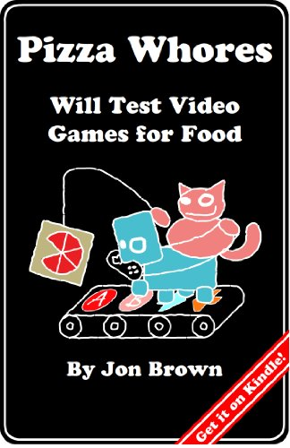 Pizza Whores: Will Test Video Games for Food